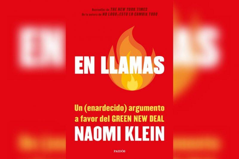 Naomi Klein En llamas